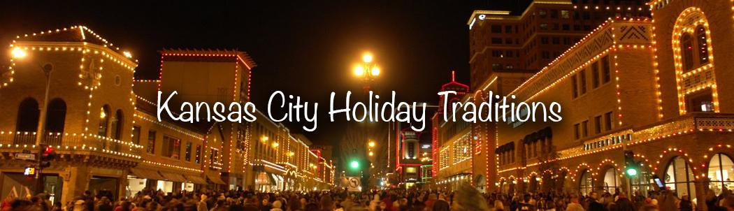Kansas City Holiday Traditions